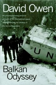 BALKAN ODYSSEY by David Owen