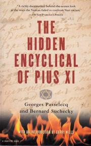 THE HIDDEN ENCYCLICAL OF PIUS XI by Georges Passelecq