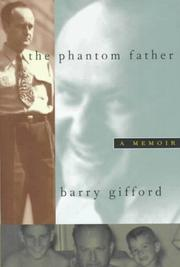 THE PHANTOM FATHER by Barry Gifford