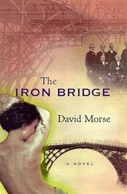 THE IRON BRIDGE by David Morse