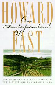 AN INDEPENDENT WOMAN by Howard Fast