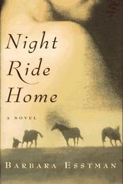 NIGHT RIDE HOME by Barbara Esstman
