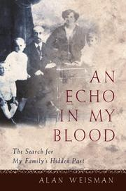 AN ECHO IN MY BLOOD by Alan Weisman
