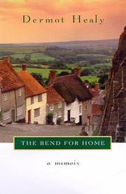 THE BEND FOR HOME by Dermot Healy