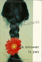 THE ANSWER IS YES by Sara Lewis