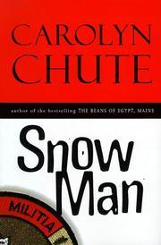 SNOW MAN by Carolyn Chute