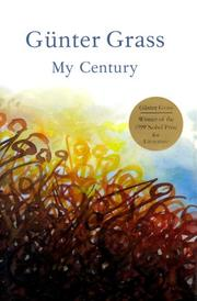 MY CENTURY by Gunter Grass