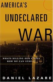 AMERICA'S UNDECLARED WAR by Daniel Lazare