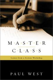 MASTER CLASS by Paul West