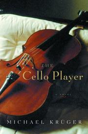 THE CELLO PLAYER by Michael Krüger
