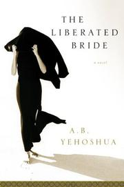 THE LIBERATED BRIDE by A.B. Yehoshua