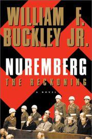 NUREMBERG: THE RECKONING by William F. Buckley Jr.