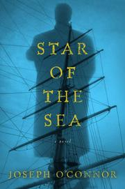 STAR OF THE SEA by Joseph O'Connor