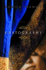 KARTOGRAPHY by Kamila Shamsie