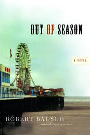 OUT OF SEASON by Robert Bausch