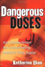 DANGEROUS DOSES by Katherine Eban