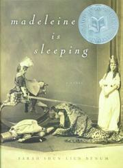 MADELEINE IS SLEEPING by Sarah Shun-Lien Bynum