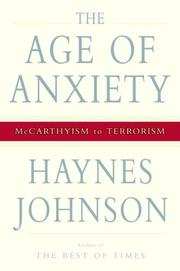 THE AGE OF ANXIETY by Haynes Johnson