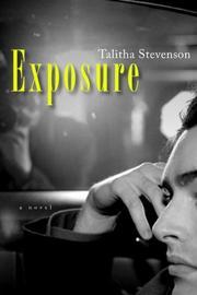 EXPOSURE by Talitha Stevenson
