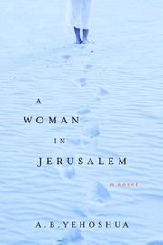 A WOMAN IN JERUSALEM by A.B. Yehoshua