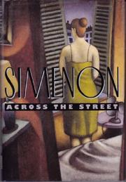ACROSS THE STREET by Georges Simenon