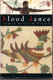 BLOOD DANCE by James William Brown
