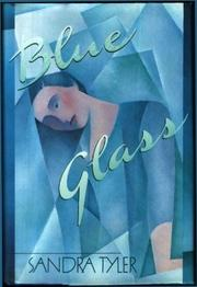 BLUE GLASS by Sandra Tyler