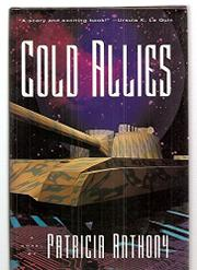 COLD ALLIES by Patricia Anthony