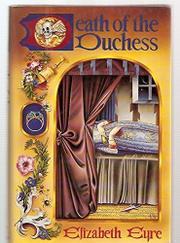 DEATH OF THE DUCHESS by Elizabeth Eyre