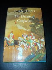 THE DREAM OF CONFUCIUS by Jean Lévi