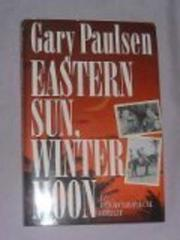 Cover art for EASTERN SUN, WINTER MOON