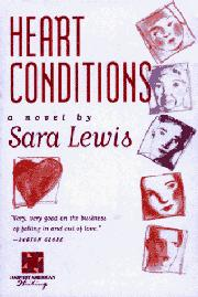 HEART CONDITIONS by Sara Lewis