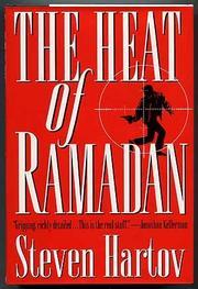 THE HEAT OF RAMADAN by Steven Hartov