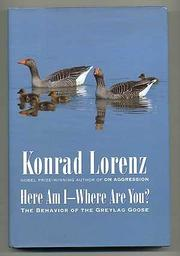 HERE AM I--WHERE ARE YOU? by Konrad Lorenz