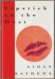 LIPSTICK ON THE HOST by Aidan Mathews