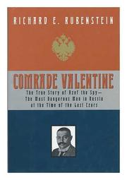 COMRADE VALENTINE by Richard E. Rubenstein
