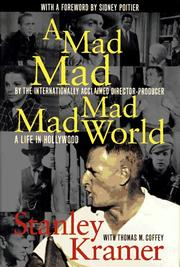 A MAD, MAD, MAD, MAD WORLD by Stanley Kramer