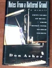 NOTES FROM A BATTERED GRAND by Don Asher