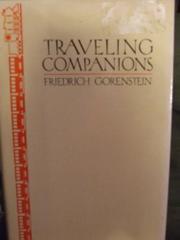 TRAVELING COMPANIONS by Friedrich Gorenstein