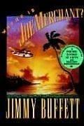WHERE IS JOE MERCHANT? by Jimmy Buffett