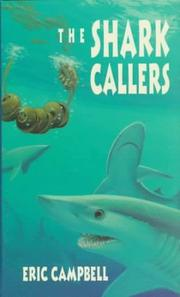 THE SHARK CALLERS by Eric Campbell