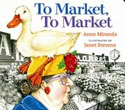 TO MARKET, TO MARKET by Anne Miranda