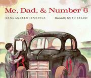 ME, DAD & NUMBER 6 by Dana Andrew Jennings