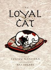THE LOYAL CAT by Lensey Namioka
