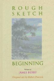 ROUGH SKETCH BEGINNING by James Berry