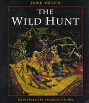 THE WILD HUNT by Jane Yolen