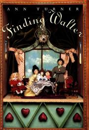 FINDING WALTER by Ann Turner