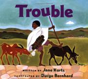 TROUBLE by Jane Kurtz