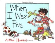 WHEN I WAS FIVE by Arthur  Howard