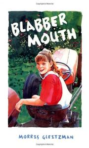 BLABBER MOUTH by Morris Gleitzman